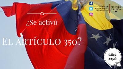 ¿Se Activó el artículo 350?