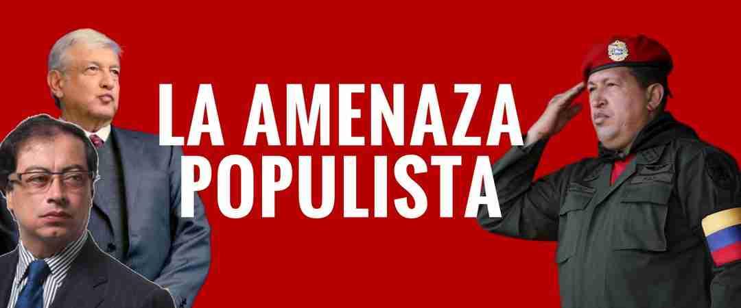 (Video) La Amenaza Populista en América