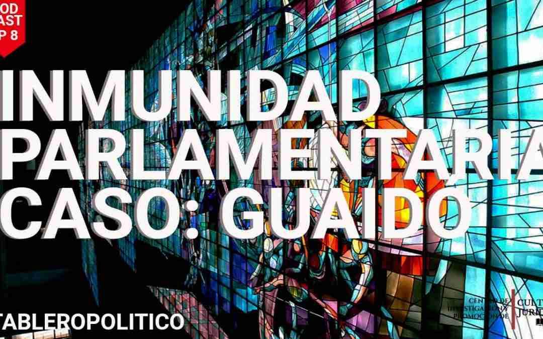 ¿Pueden allanar la inmunidad parlamentaria de Juan Guaidó?